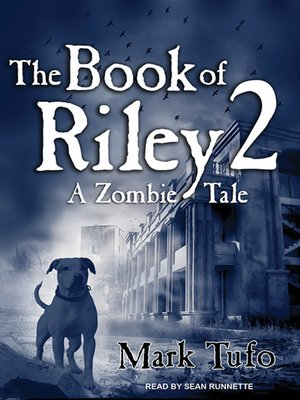 cover image of The Book of Riley 2--A Zombie Tale
